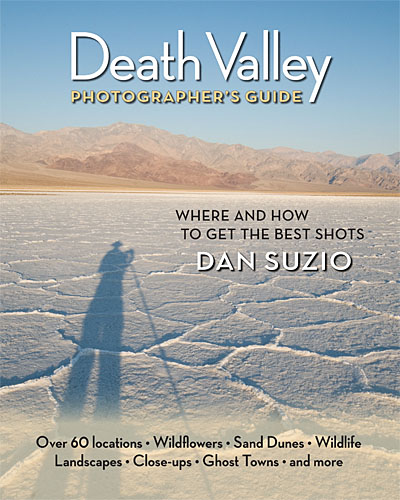 Death Valley Photographer's Guide by Dan Suzio